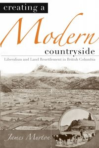 Cover Creating a Modern Countryside by James Murton (UBC Press)