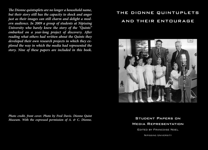 dionne quintuplets research paper Essay/term paper: multiple births essay, term paper, research paper: science reports  single pregnancy, to survive in medical history were the dionne quintuplets.